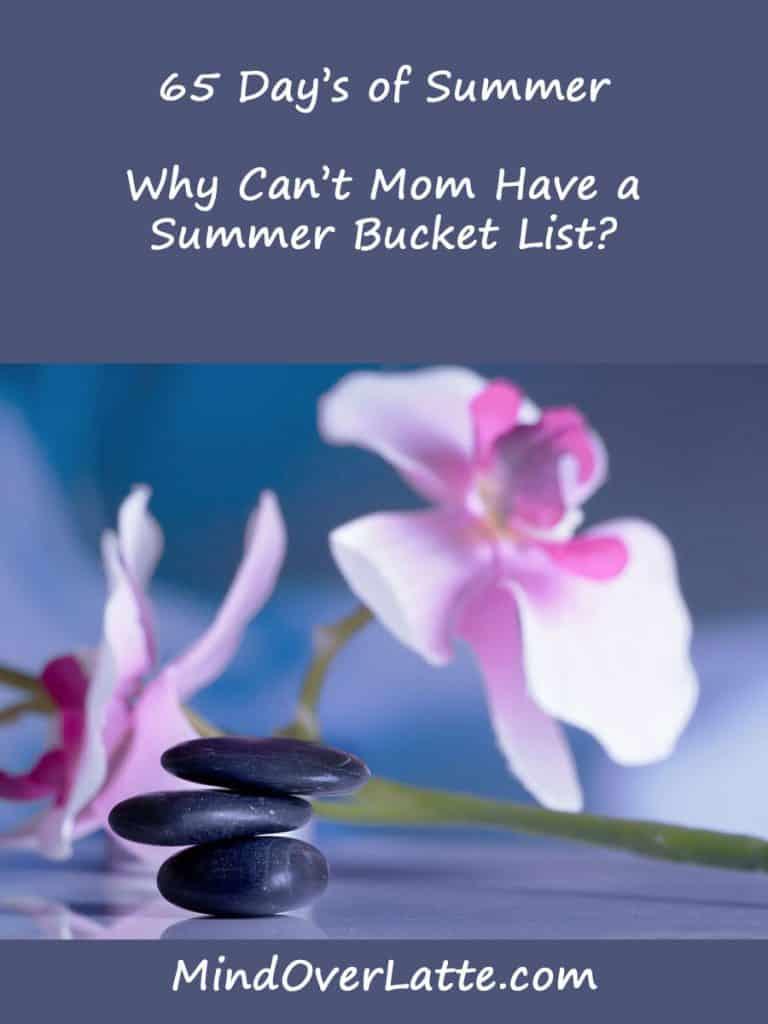 65 Mom's summer bucket list ideas. #MondOverLatte #summer #bucketlist #mom #selfcare #metime