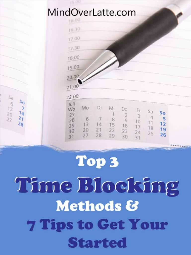 3 Time Blocking Methods & 7 Tips to Get You Started 1