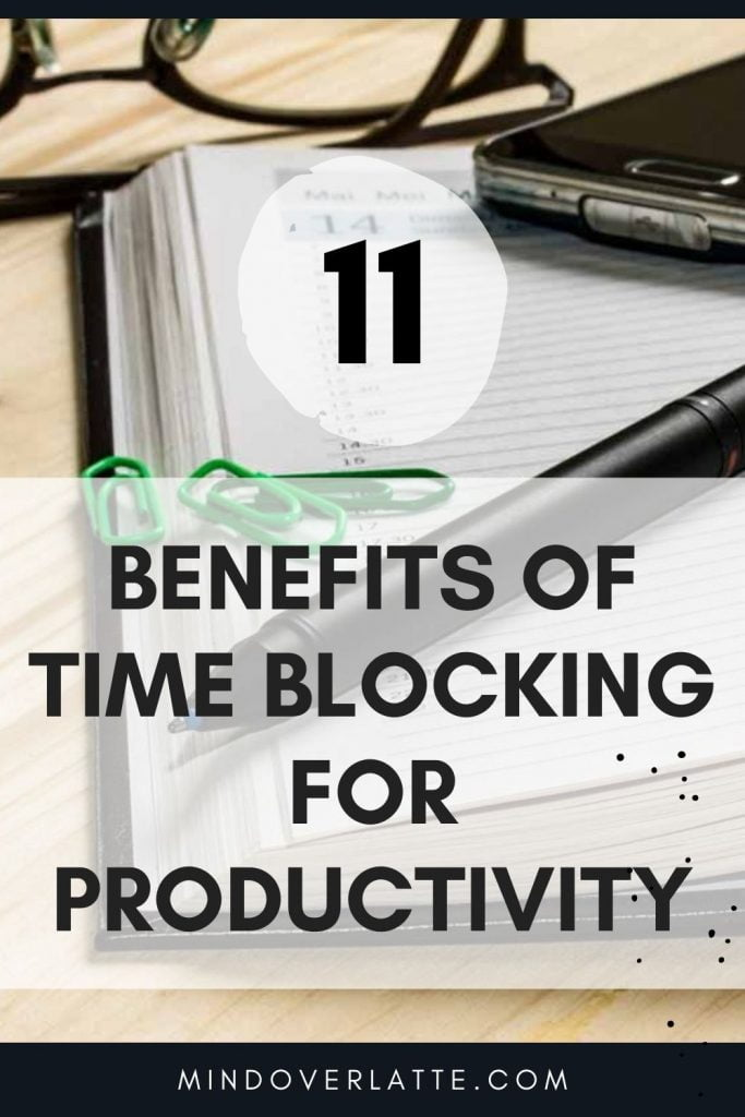 11 Benefits of Time Blocking Your Day for Productivity 2