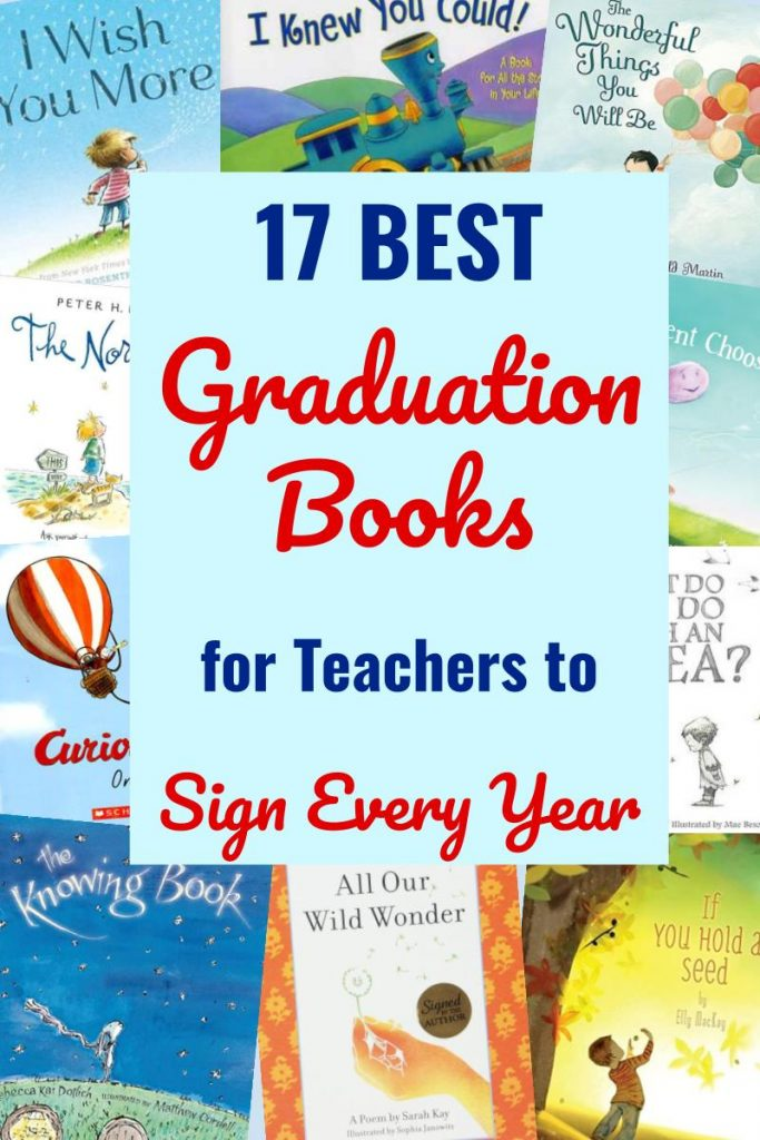 17 best kids graduation books for teachers to sign every year